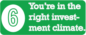 Sign # 6 - You're in the Right Investment Climate